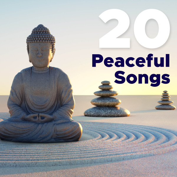 20 Peaceful Songs - The Very Best in New Age Music and Nature Sounds