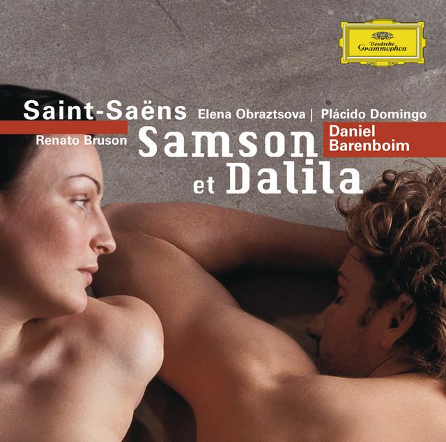 Saint-Saëns: Samson et Dalila