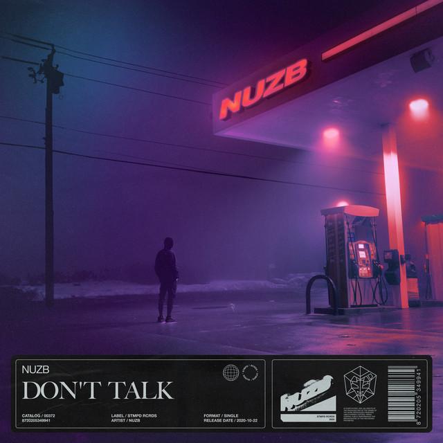 Don't Talk - Single by NUZB   Spotify