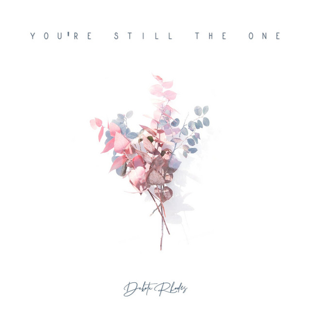Youre still the one song