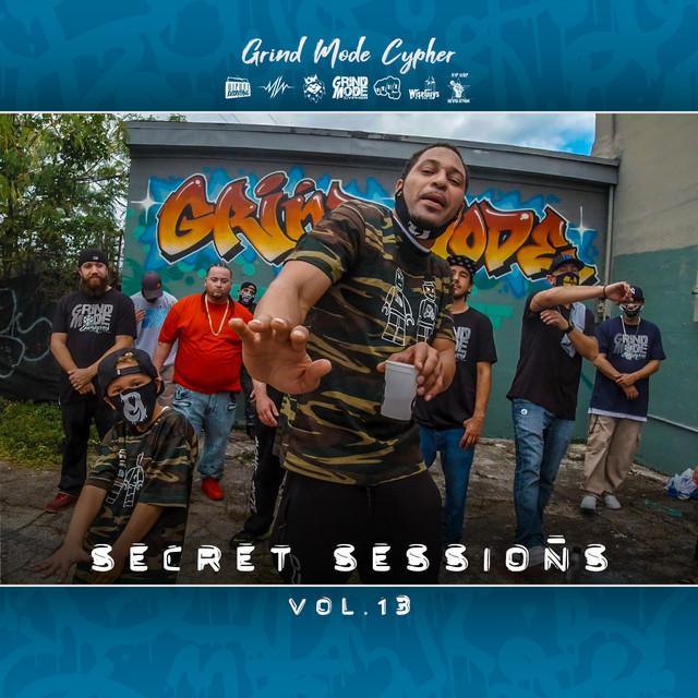 Grind Mode Cypher Secret Sessions, Vol. 13