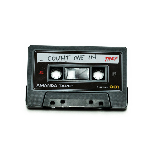 THEY. - Count Me In cover