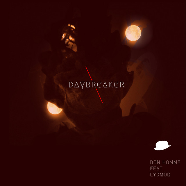 Daybreaker (feat. Lydmor)