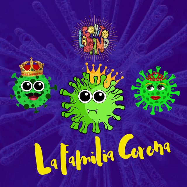 La Familia Corona by La Bollito Band