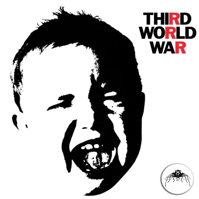 Third World War (2015 Remaster)