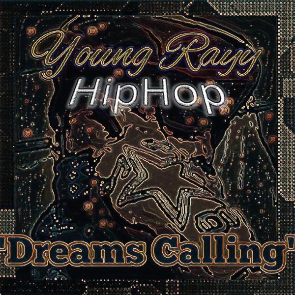 Dreams Calling (HipHop)