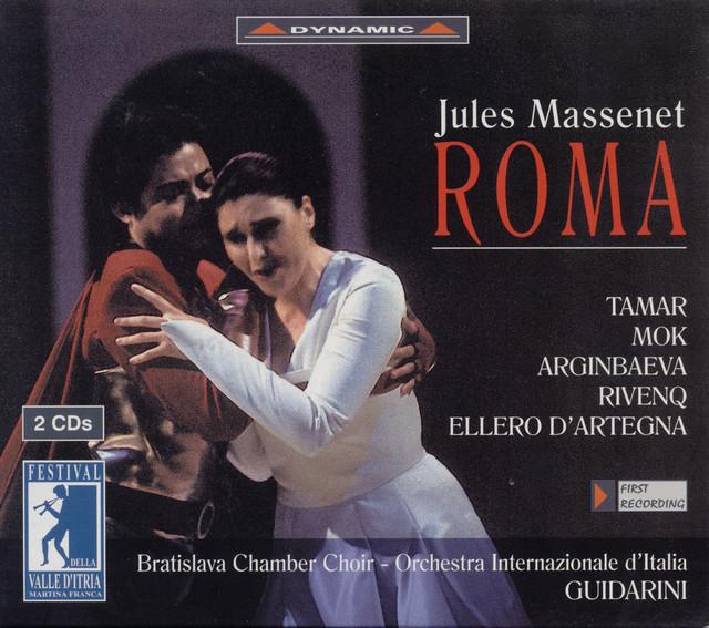 Massenet: Roma