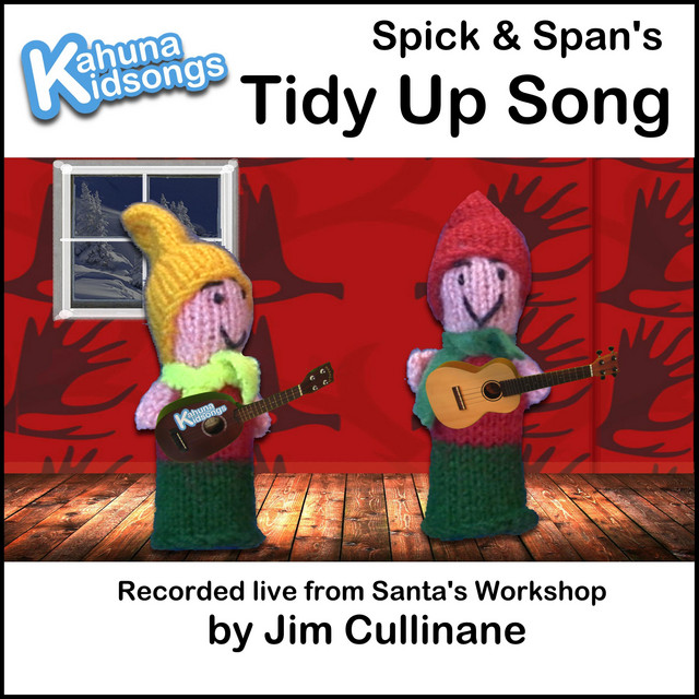 The Tidy Up Song by Kahuna Kidsongs
