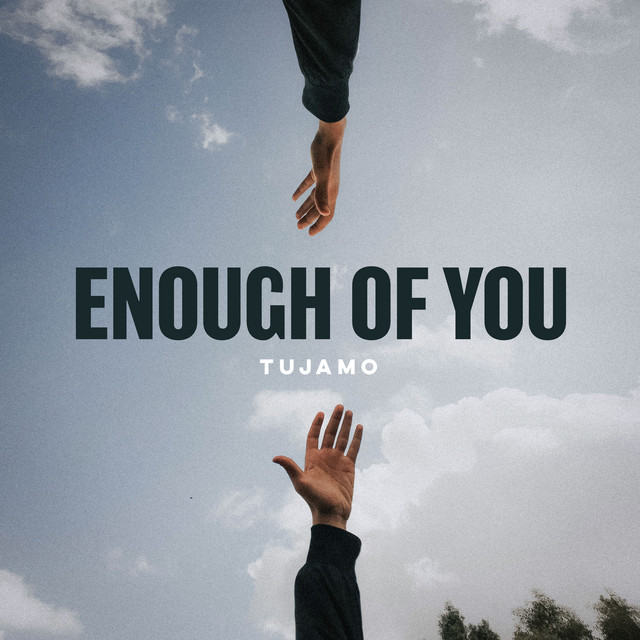 Enough Of You cover