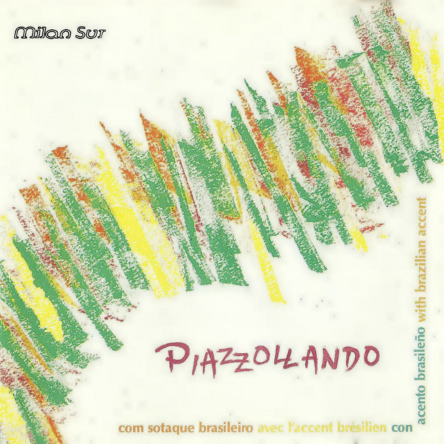 Piazzollando (With Brazilian Accent)