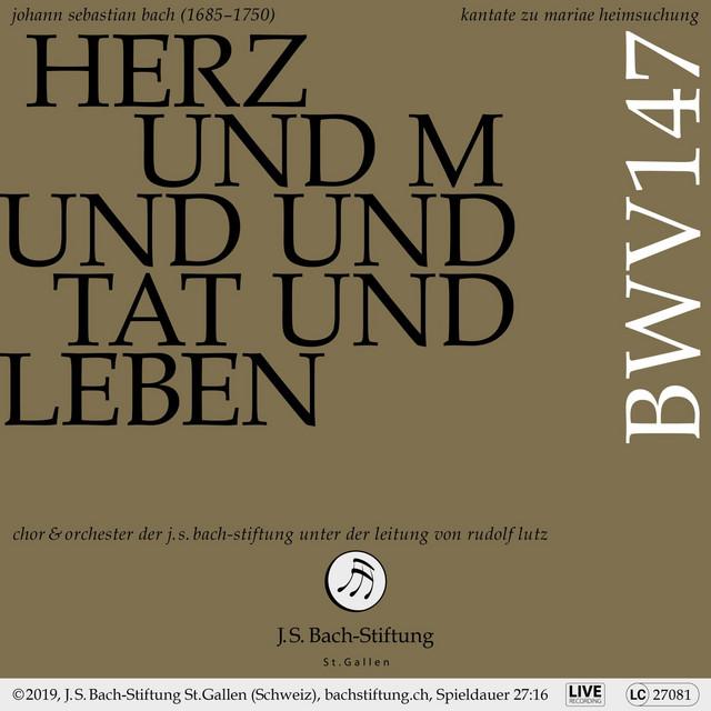 Bachkantate, BWV 147 - Herz und Mund und Tat und Leben (Live)