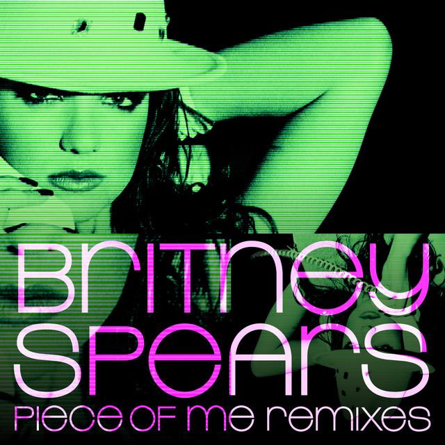 Piece of Me Remixes