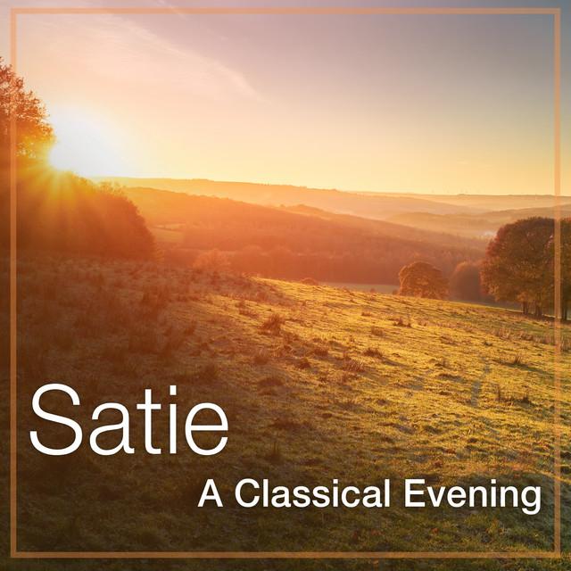 Satie: A Classical Evening