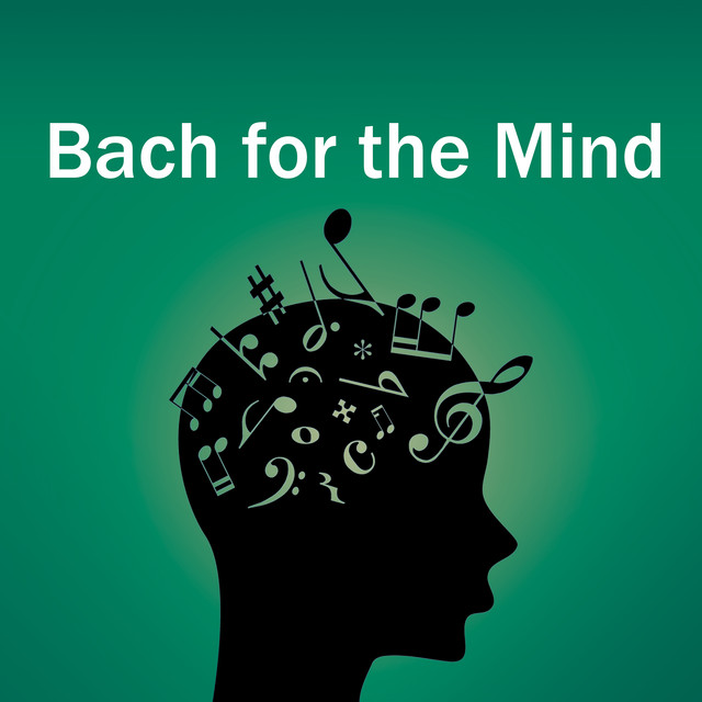 Bach for the Mind