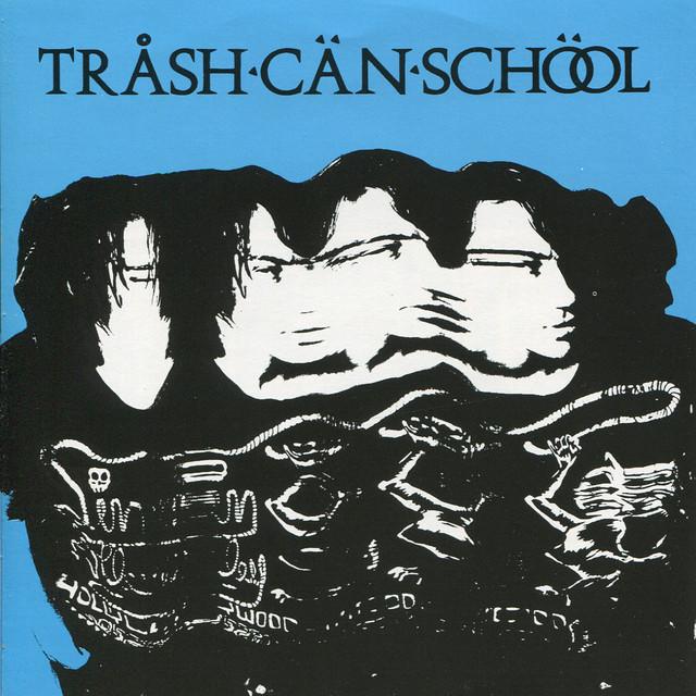 Trash Can School