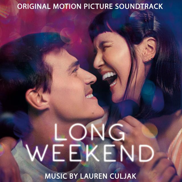 Long Weekend (Original Motion Picture Soundtrack) - Official Soundtrack
