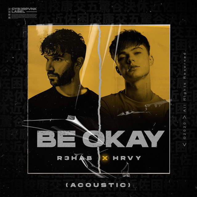Be Okay (with HRVY) (Acoustic)