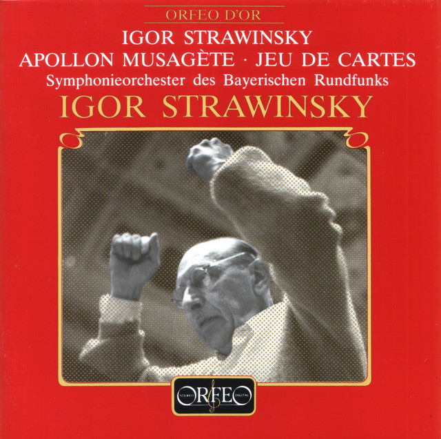 Stravinsky: Apollo & Jeu de cartes