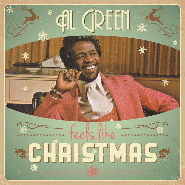 Feels Like Christmas - Compilation by Al Green | Spotify