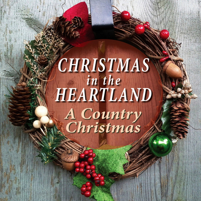 Christmas in the Heartland - A Country