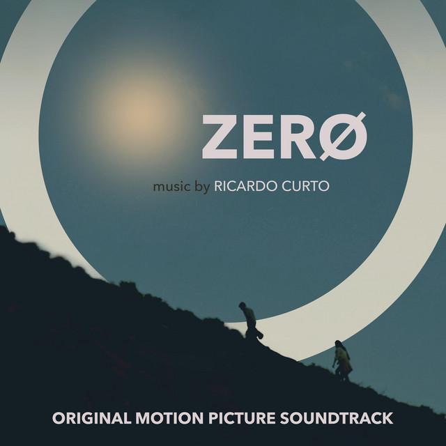 Zerø (Original Motion Picture Soundtrack)