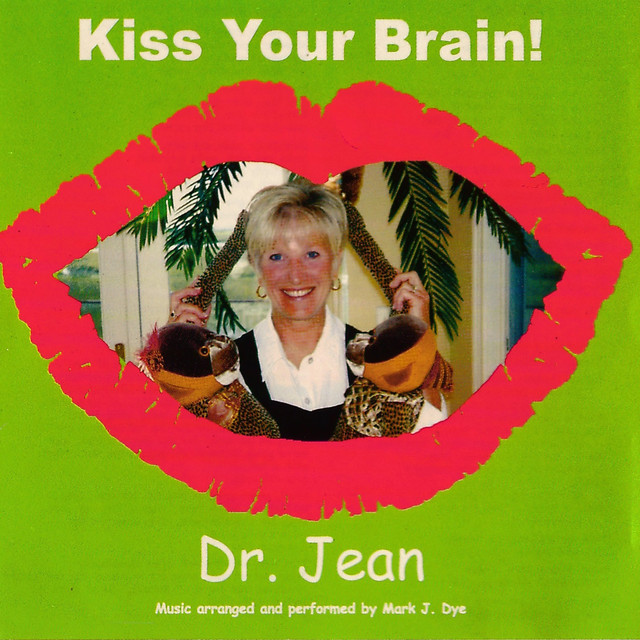 Kiss Your Brain by Dr. Jean Feldman