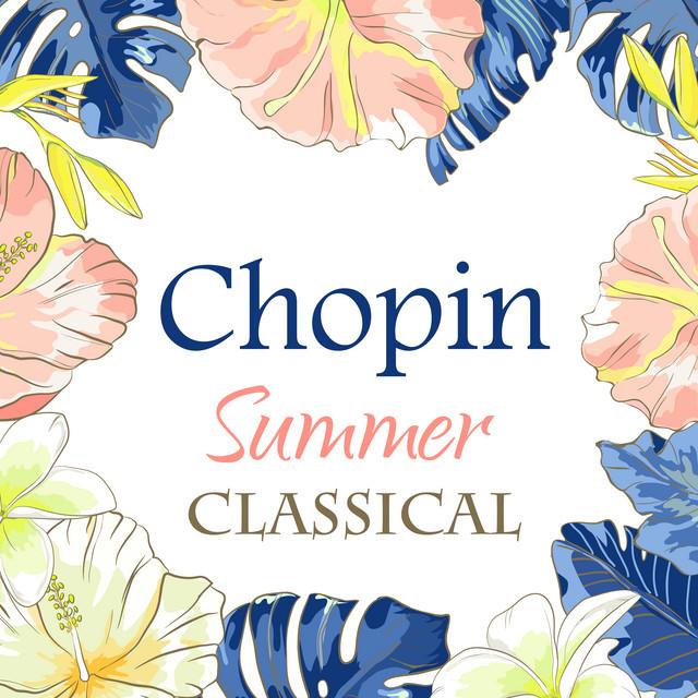 Chopin: Summer Classical