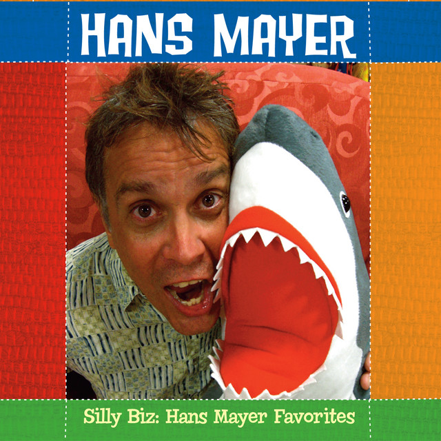 Silly Biz: Hans Mayer Favorites by Hans Mayer