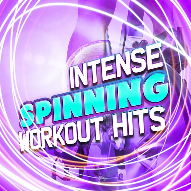 Intense Spinning Workout Hits