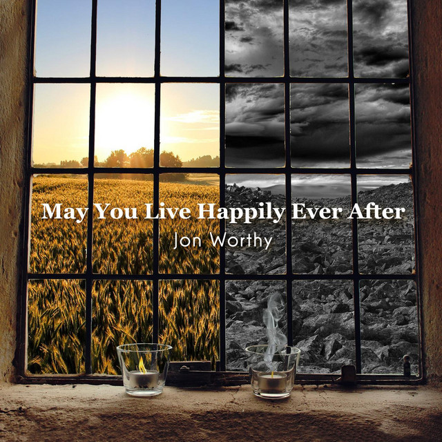 May You Live Happily Ever After
