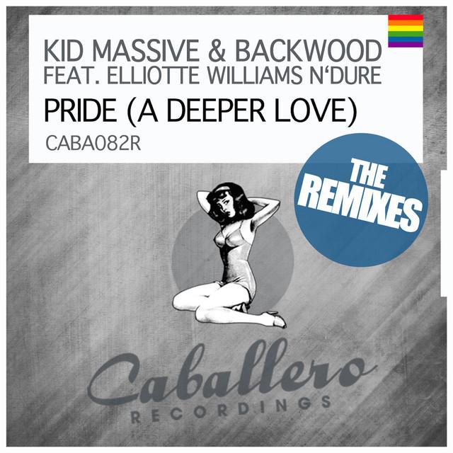 Pride (A Deeper Love) - Hoxton Whores Remix