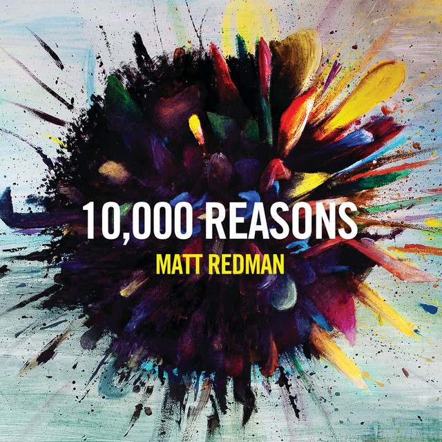 10,000 Reasons (Bless The Lord) - Live