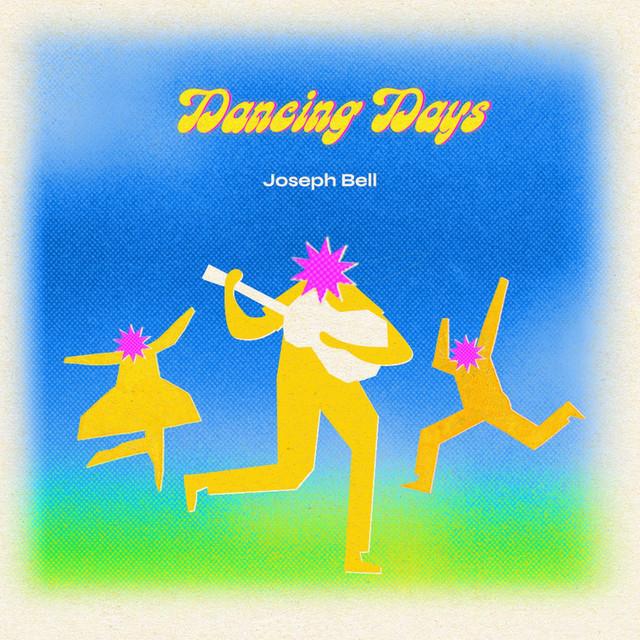 Dancing Days - EP Image