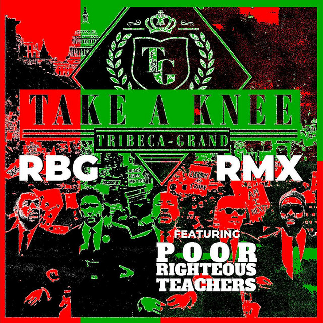 Take A Knee (RBG Remix)