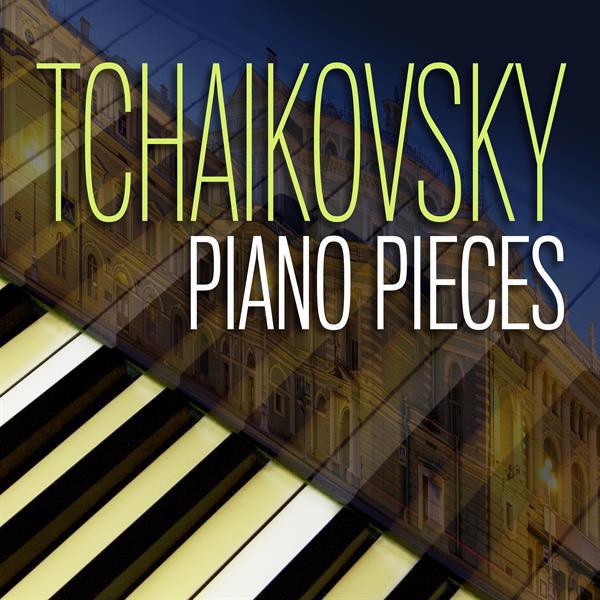 Tchaikovsky Piano Pieces