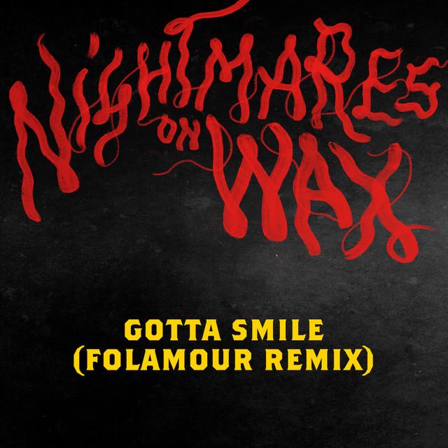 Gotta Smile - Folamour remix