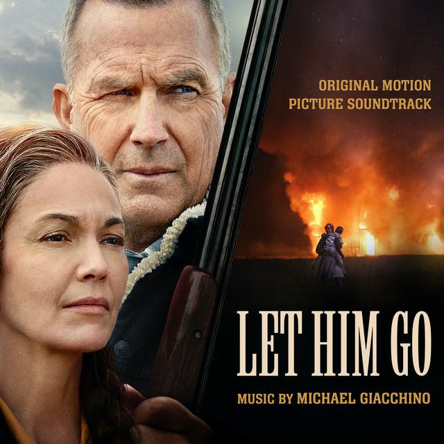 Let Him Go (Original Motion Picture Soundtrack) - Official Soundtrack