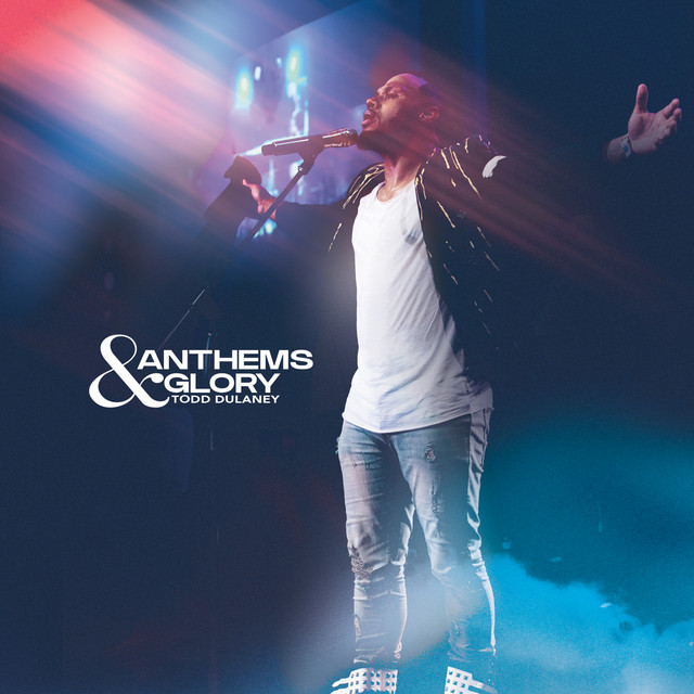 Anthems & Glory (Live)