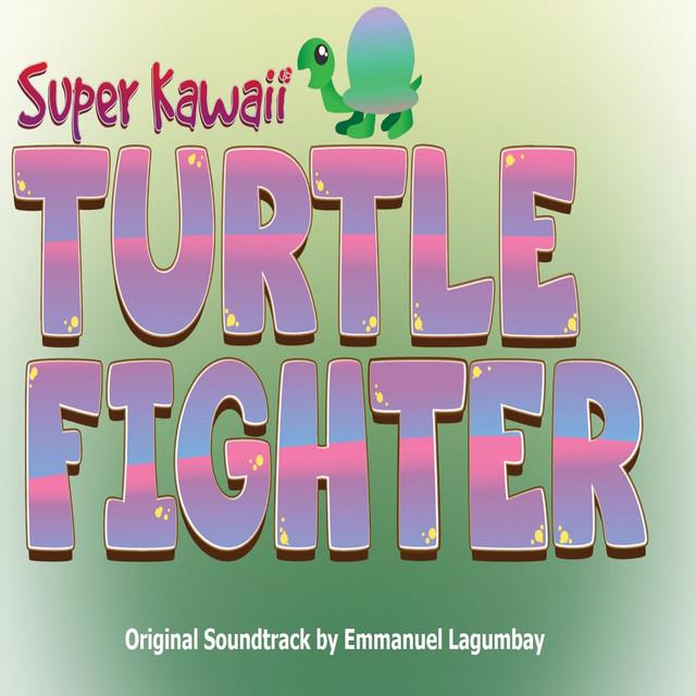 Super Kawaii Turtle Fighter - Original Soundtrack