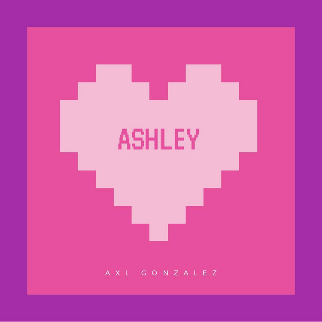 Artwork for Ashley by Axl Gonzalez