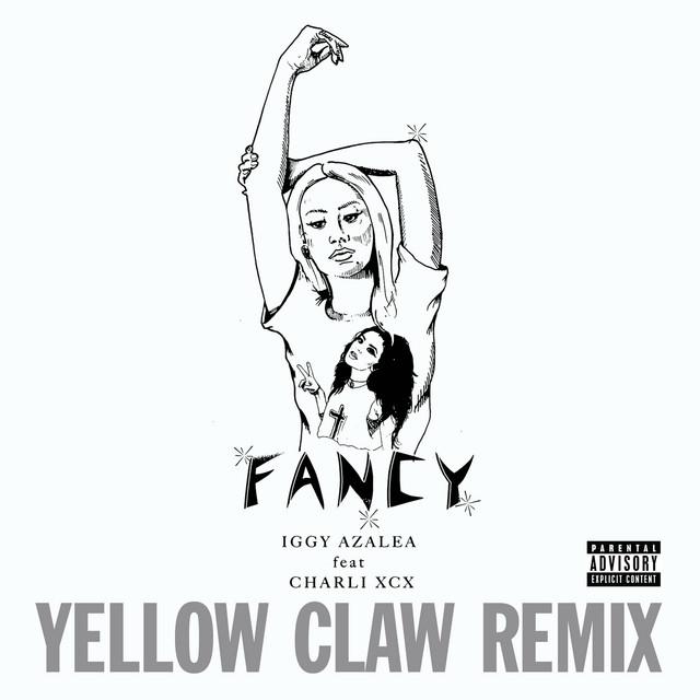 Fancy (Yellow Claw Remix)