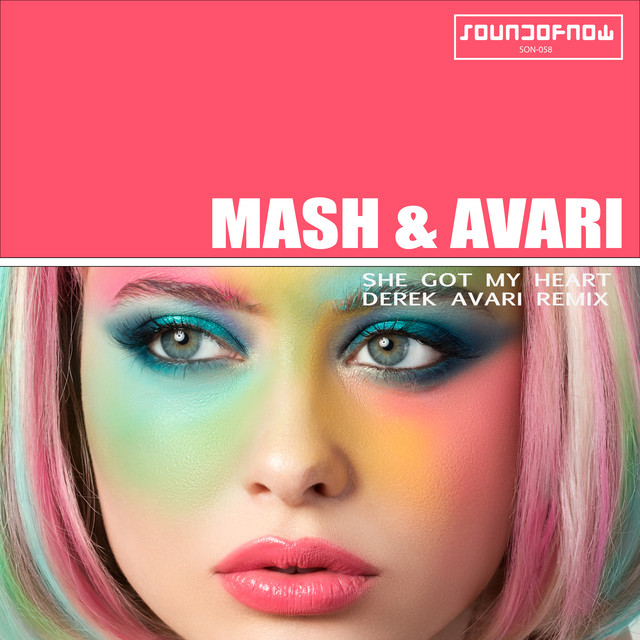 She Got My Heart (Derek Avari Remix)