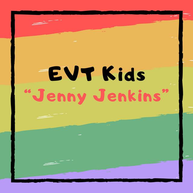 Jenny Jenkins by EVT Kids