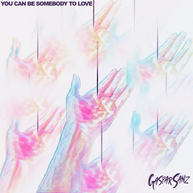 You Can Be Somebody To Love