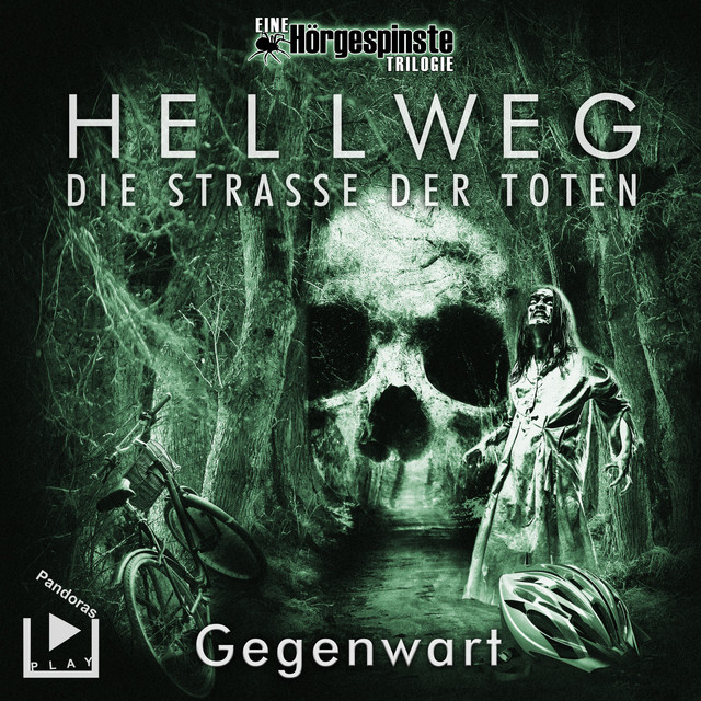 Hörgespinste Trilogie: Hellweg: Die Strasse der Toten - Teil 2 - Gegenwart Cover