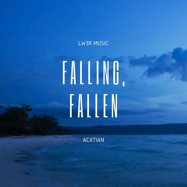 Falling, fallen