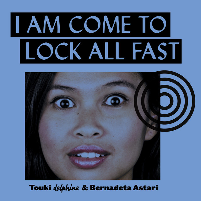 I Am Come To Lock All Fast