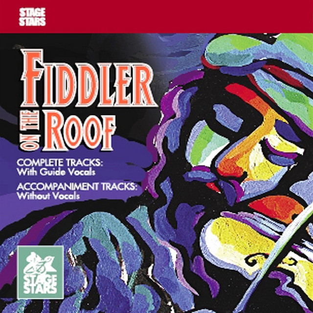 Fiddler On The Roof Accompaniments By Stage Stars On Spotify