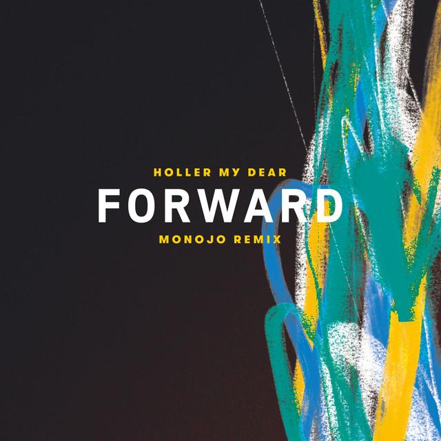 Forward - Monojo Remix