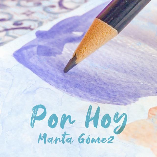 Por Hoy by Marta Gómez
